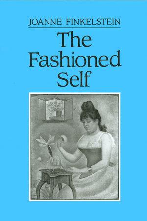 The Fashioned Self