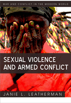 Sexual Violence and Armed Conflict (0745641873) cover image