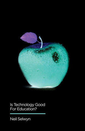 Is Technology Good for Education? (0745696473) cover image