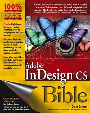 Adobe<sup>&#174;</sup> InDesign<sup>&#174;</sup> cs Bible