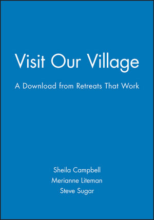 Visit Our Village: A Download from Retreats That Work