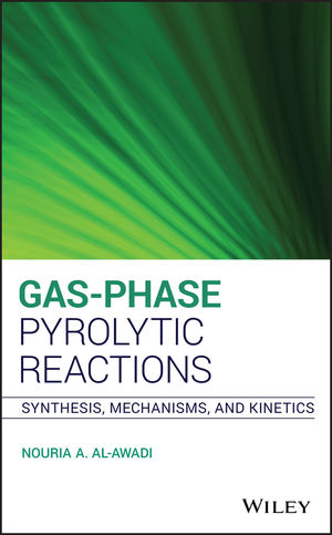 Gas-Phase Pyrolytic Reactions: Synthesis, Mechanisms, and Kinetics