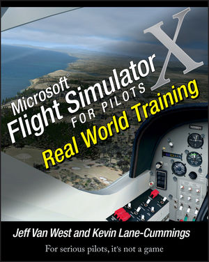 Microsoft Flight Simulator X For Pilots: Real World Training (1118080173) cover image