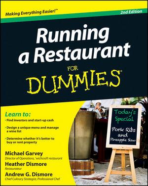 Running a Restaurant For Dummies, 2nd Edition
