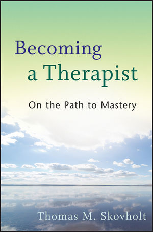 Becoming a Therapist: On the Path to Mastery (1118178173) cover image