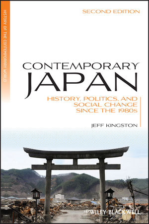 Contemporary Japan: History, Politics, and Social Change since the 1980s, 2nd Edition