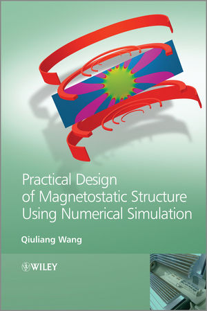 Practical Design of Magnetostatic Structure Using Numerical Simulation (1118398173) cover image