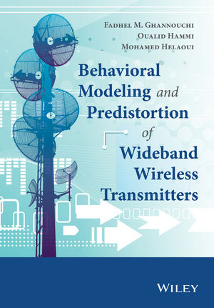 Behavioral Modeling and Predistortion of Wideband Wireless Transmitters (1118406273) cover image