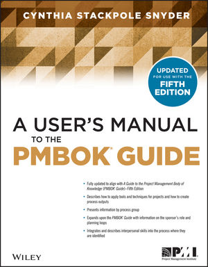A User's Manual to the PMBOK Guide, 2nd Edition