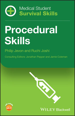Medical Student Survival Skills: Procedural Skills