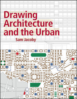 Drawing Architecture and the Urban (1118879473) cover image