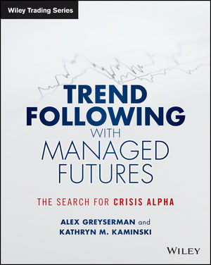Trend Following with Managed Futures: The Search for Crisis Alpha