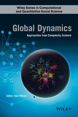 Global Dynamics: Approaches from Complexity Science (1118937473) cover image