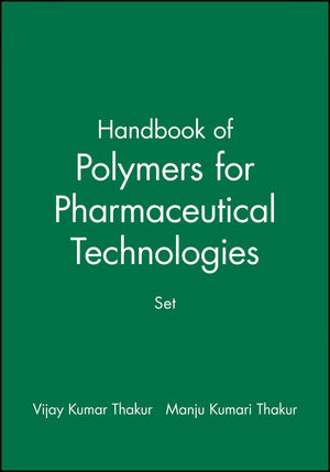Handbook of Polymers for Pharmaceutical Technologies, Volumes 1 - 4, Set