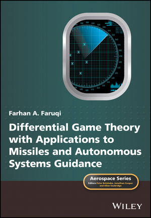 Differential Game Theory with Applications to Missiles and Autonomous Systems Guidance (1119168473) cover image
