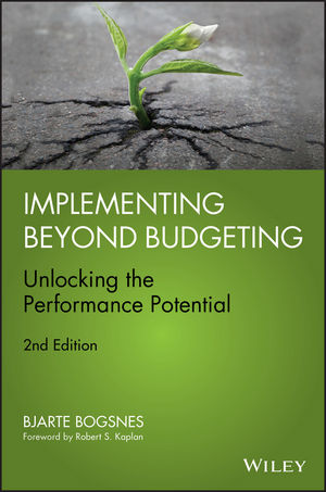 Implementing Beyond Budgeting: Unlocking the Performance Potential, 2nd Edition (1119222273) cover image