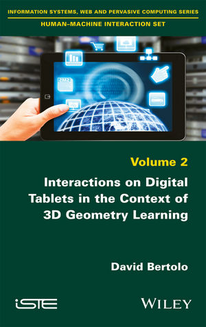 Interactions on Digital Tablets in the Context of 3D Geometry Learning: Contributions and Assessments (1119329973) cover image
