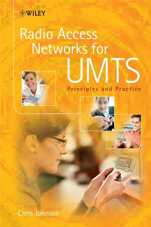 Radio Access Networks for UMTS: Principles and Practice (1119964873) cover image