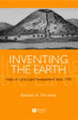 Inventing the Earth: Ideas on Landscape Development Since 1740