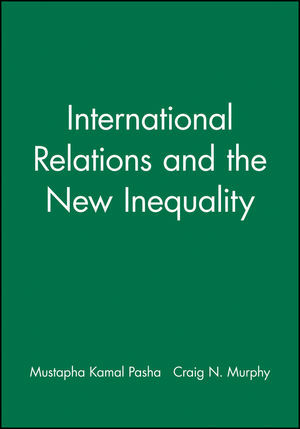International Relations and the New Inequality (1405108673) cover image