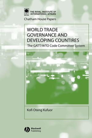 World Trade Governance and Developing Countries: The GATT/WTO Code Committee System (1405116773) cover image