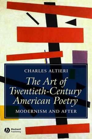 The Art of Twentieth-Century American Poetry: Modernism and After (1405152273) cover image