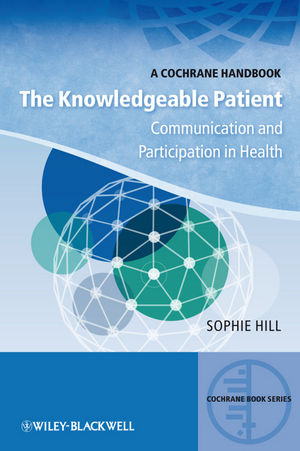 Book Cover Image for The Knowledgeable Patient: Communication and Participation in Health