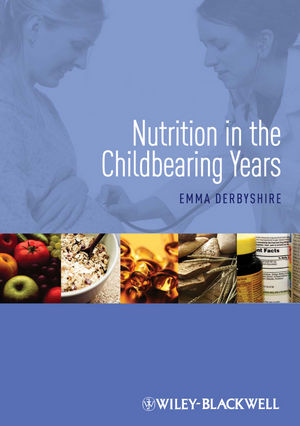 Nutrition in the Childbearing Years (1444344773) cover image