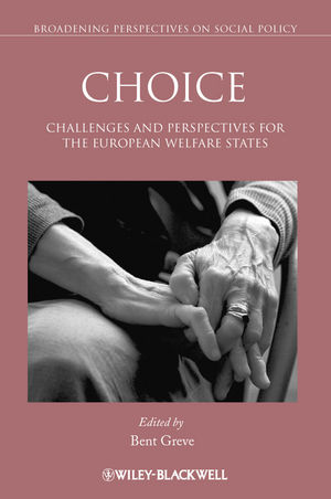 Choice: Challenges and Perspectives for the European Welfare States  (1444390473) cover image