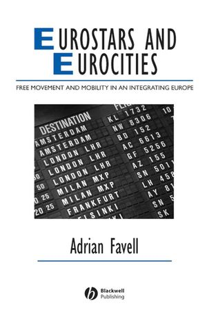 Eurostars and Eurocities: Free Movement and Mobility in an Integrating Europe (1444399373) cover image