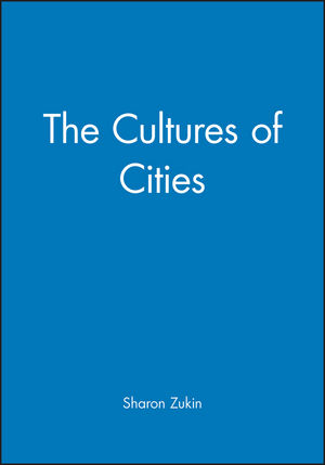 The Cultures of Cities