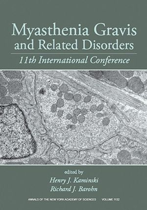 Myasthenia Gravis and Related Disorders: 11th International Conference, Volume 1022