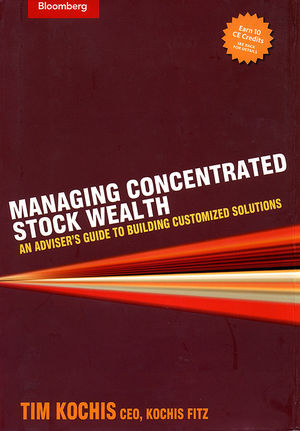 Managing Concentrated Stock Wealth: An Adviser