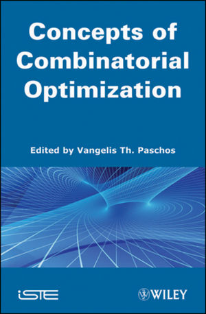 Concepts of Combinatorial Optimization, Volume 1