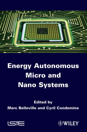 Energy Autonomous Micro and Nano Systems