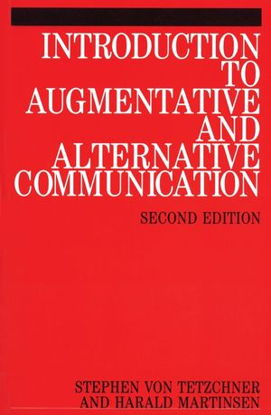 Introduction to Augmentative and Alternative Communication, 2nd edition