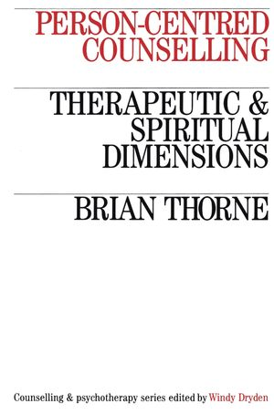 Person-Centred Counselling: Therapeutic and Spiritual Dimensions (1870332873) cover image