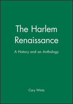 The Harlem Renaissance: A History and an Anthology