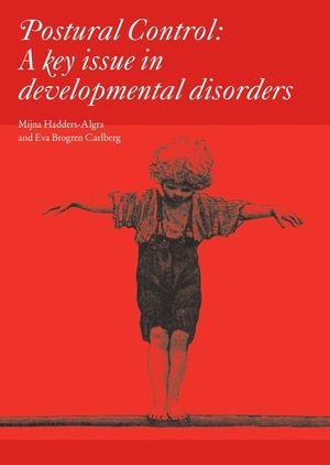 Postural Control : A Key Issue in Developmental Disorders