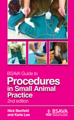 BSAVA Guide to Procedures in Small Animal Practice, 2nd Edition