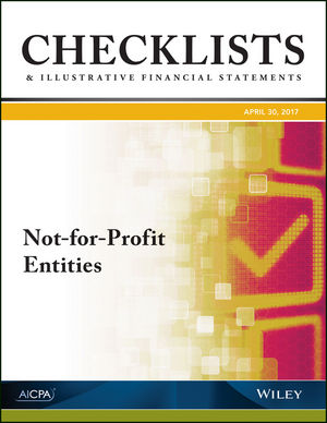 Checklists and Illustrative Financial Statements: Not-for-Profit Entities, 2017