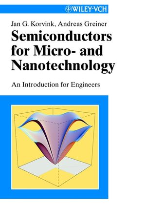 Semiconductors for Micro- and Nanotechnology: An Introduction for Engineers (3527302573) cover image