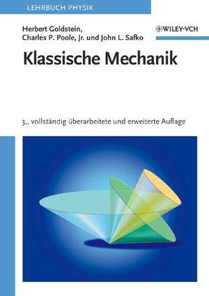 Klassische Mechanik, 3., vollständig überarbeitete und erweiterte Auflage (3527662073) cover image