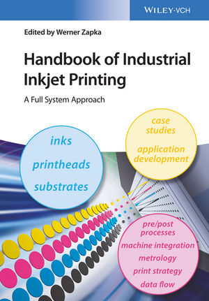Handbook of Industrial Inkjet Printing: A Full System Approach (3527687173) cover image