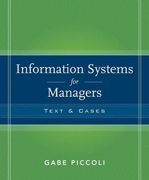 Information Systems for Managers: Texts and Cases, 1st Edition (EHEP000773) cover image
