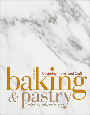 Baking and Pastry: Mastering the Art and Craft, 2nd Edition (EHEP001873) cover image