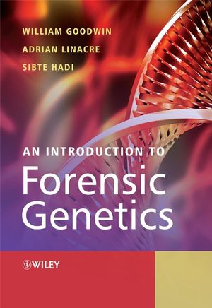 An Introduction to Forensic Genetics (0470010274) cover image