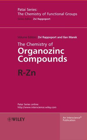 The Chemistry of Organozinc Compounds: R-Zn, 2 Part Set