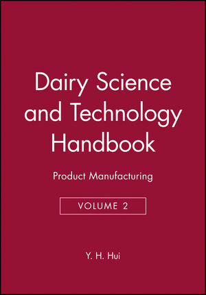 Dairy Science and Technology Handbook: Product Manufacturing, Volume 2