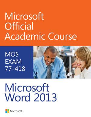 exam 77 418 microsoft word 2013 office productivity microsoft
